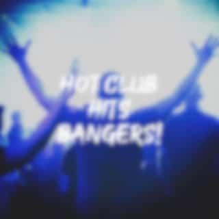 Hot Club Hits Bangers!