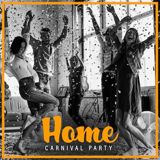 Home Carnival Party: Turn Your Living Room Into A Dance Floor, Dance and Party Till Dawn