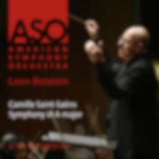 Saint-Saëns: Symphony in A Major