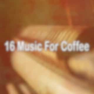 16 Music for Coffee