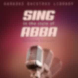 Sing in the Style of Abba (Karaoke Version)