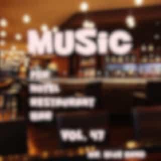 Music For Hotel, Restaurant, Bar Vol. 47