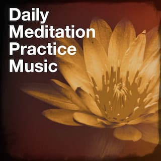 Daily Meditation Practice Music