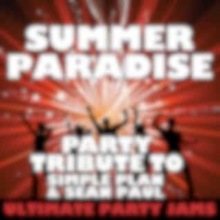 Summer Paradise (Party Tribute to Simple Plan & Sean Paul)
