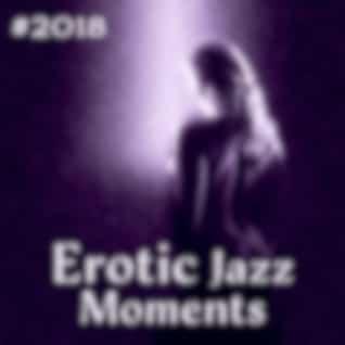 #2018 Erotic Jazz Moments