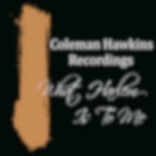 What Harlem Is To Me Coleman Hawkins Favourites