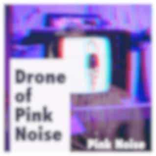 Drone of Pink Noise