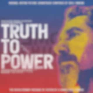 Truth To Power (Original Motion Picture Soundtrack)