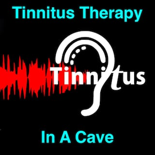 Tinnitus Therapy in a Cave