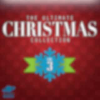 The Ultimate Christmas Collection, Vol. 3