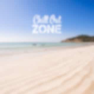 Chill Out Zone (Positive Vibes, Deep Bounce, Easy Listening, Various Types of Chillout, Pure Energy, Lounge & Ambient Chillout)