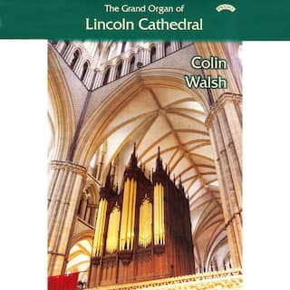 The Grand Organ of Lincoln Cathedral