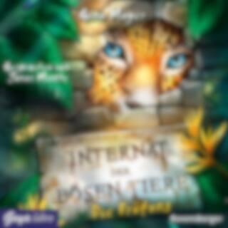 Internat der bösen Tiere. Die Prüfung (Ungekürzte Lesung)