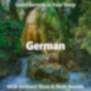 Learn German in Your Sleep with Ambient River and Birds Sounds
