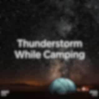 """!!!"""" Thunderstorm While Camping """"!!!"""
