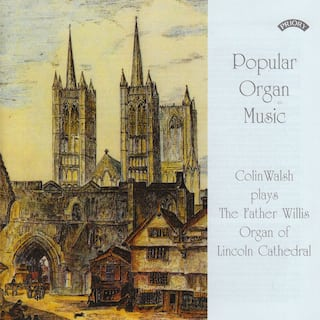Popular Organ Music Volume 1/ The Organ of Lincoln Cathedral