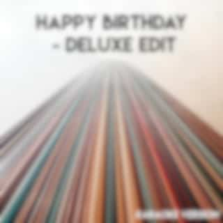 Happy Birthday - Deluxe Edit (Karaoke Version)