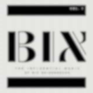 BIX - The Influential Music of Bix Beiderbecke (Vol. 1)