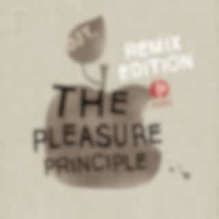 The Pleasure Principle (Remix Edition)