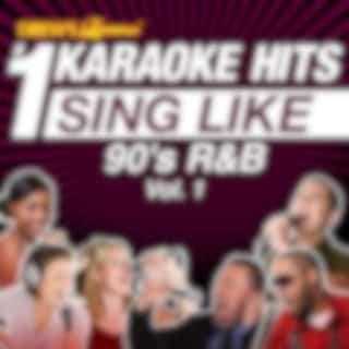 Drew's Famous #1 Karaoke Hits: Sing Like 90's R&B, Vol. 1