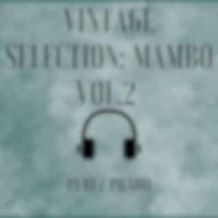 Vintage Selection: Mambo, Vol. 2 (2021 Remastered Version)
