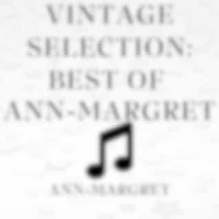 Vintage Selection: Best of Ann-Margret (2021 Remastered Version)