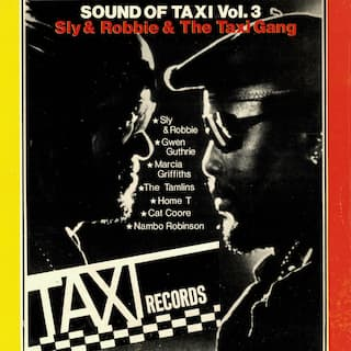 Sly & Robbie Present Sounds of Taxi Vol 3