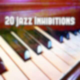 20 Jazz Inhibitions
