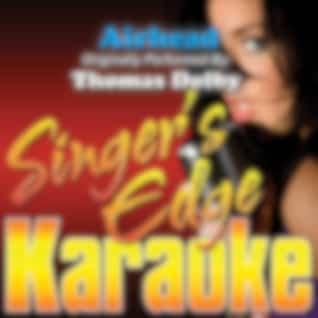 Airhead (Originally Performed by Thomas Dolby) [Karaoke Version]