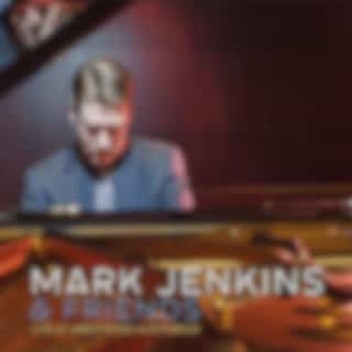 Mark Jenkins and Friends Live at Armstrong Auditorium