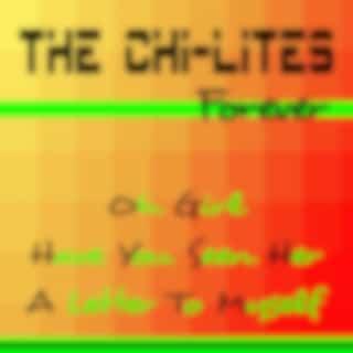 The Chi-Lites Forever
