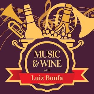 Music & Wine with Luiz Bonfa