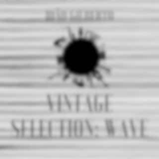 Vintage Selection: Wave (2021 Remastered Version)