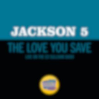 The Love You Save (Live On The Ed Sullivan Show, May 10, 1970)