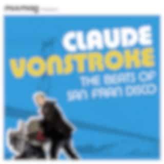 Mixmag Presents Claude Vonstroke: The Beats of San Fran Disco (DJ Mix) (Mixed)