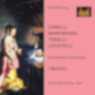 Corelli, Manfredini, Torelli & Locatelli: Christmas Concertos