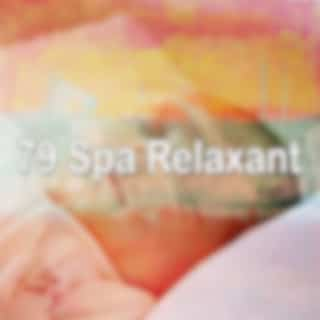 79 Spa Relaxant