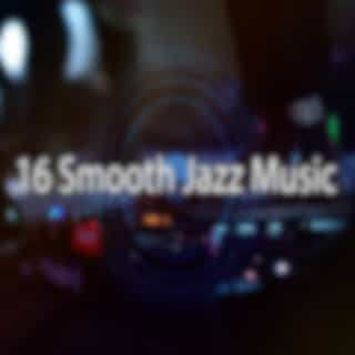 16 Smooth Jazz Music
