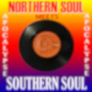 Northern Soul Meets Southern Soul Apocalypse