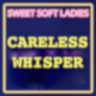 Careless Whisper (Coolest Hits Version)