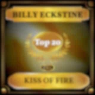 Kiss of Fire (Billboard Hot 100 - No 16)