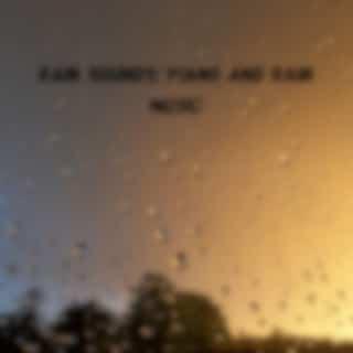 Rain Sounds: Piano and Rain Music