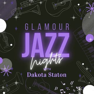 Glamour Jazz Nights with Dakota Staton