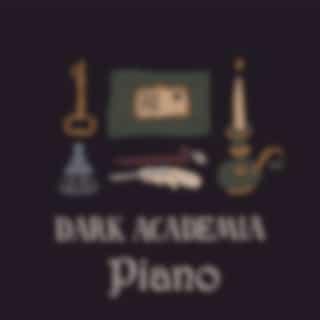 Dark Academia - Piano