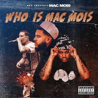 Who Is Mac Mois