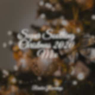 Super Soothing Christmas 2020 Mix