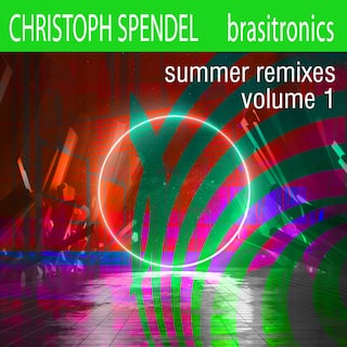 Brasitronics Summer Remixes, Vol. 1