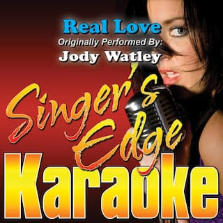 Real Love (Originally Performed by Jody Watley) [Karaoke Version]