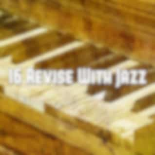 16 Revise with Jazz