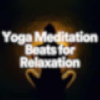 Yoga Meditation Beats for Relaxation